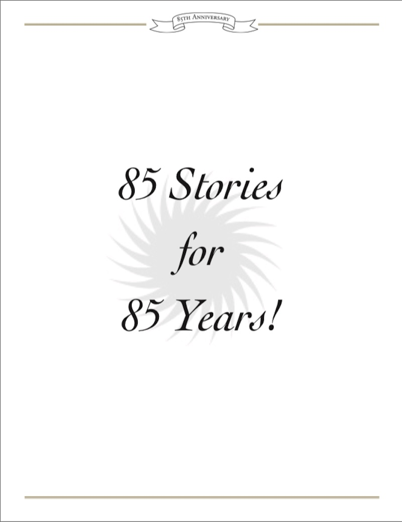 85 Stories For 85 Years