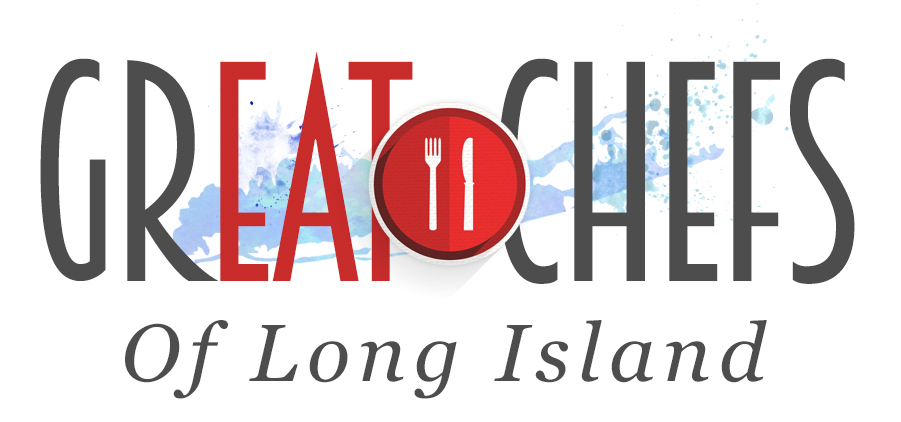 GREAT CHEFS OF LONG ISLAND